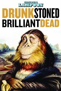 Tirola's Drunk Stoned Brilliant Dead Lends Depth and Insight Into How America Came 2 B Lampooned