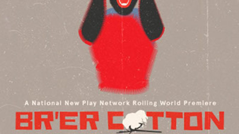 Br'er Cotton Gives an Old but New Story a Sanctified Makeover